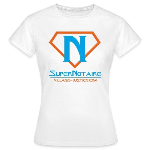 Super Notaire !! Version Femme - T-shirt Femme