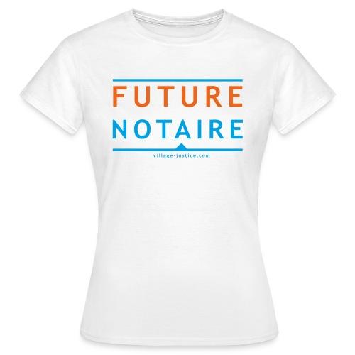 Future notaire - T-shirt Femme