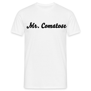Mr. Comatose - Men's T-Shirt