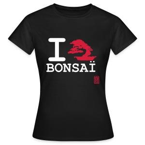 I love bonsaï - T-shirt Femme