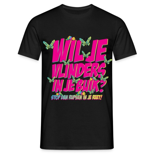 Wil je vlinders in je buik? Funny T-shirt - Mannen T-shirt