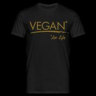 T-Shirts ~ Männer T-Shirt ~ Mens - VEGAN* for life