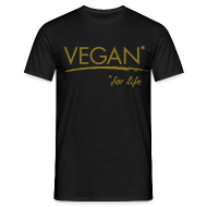 T-Shirts ~ Männer T-Shirt ~ Mens - VEGAN* for life