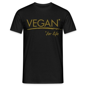 Mens - VEGAN* for life - Männer T-Shirt