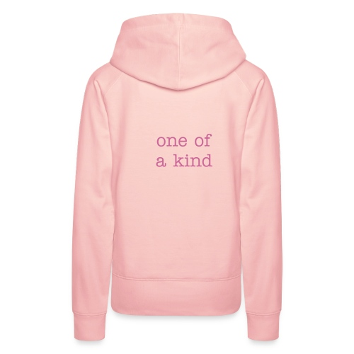 one of a kind - Women's Premium Hoodie