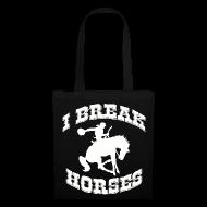 Bags & Backpacks ~ Tote Bag ~ I Break Horses