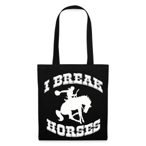 I Break Horses - Tote Bag