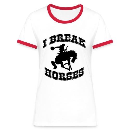 I Break Horses - Women's Ringer T-Shirt