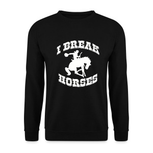 I Break Horses - Men's Sweatshirt