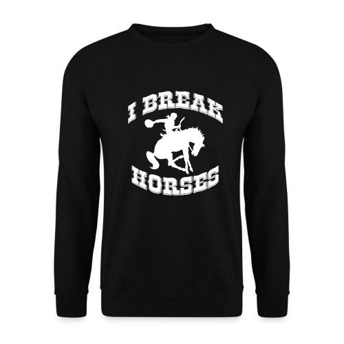 I Break Horses - Men's Sweatshirt