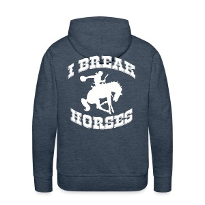 I Break Horses - Men's Premium Hoodie