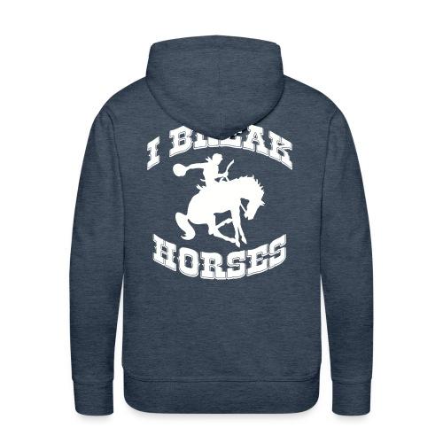 I Break Horses - Men's Premium Hoodie