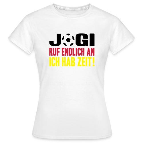 Ruf AN! - Frauen T-Shirt