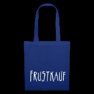 Taschen & Rucksäcke ~ Stoffbeutel ~ Frustkauf