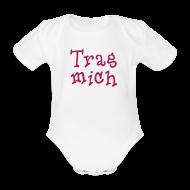 Baby Bodys ~ Baby Kurzarm-Body ~ Trag mich!