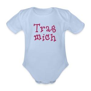 Trag mich! - Baby Bio-Kurzarm-Body