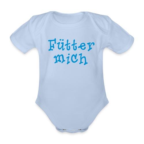 Fütter mich! - Baby Bio-Kurzarm-Body