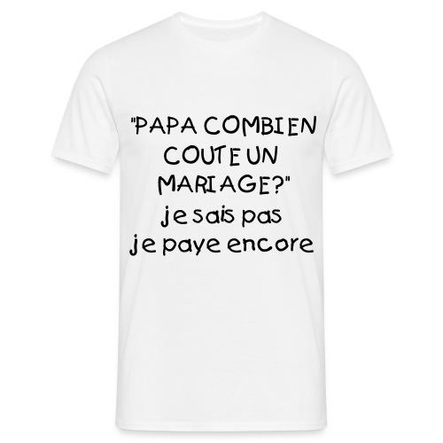 Mariage3 homme blanc - T-shirt Homme