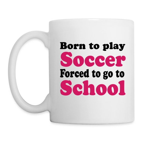 Tasse - Born to play Soccer - Tasse