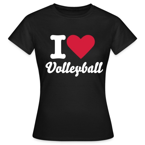 I love Volleyball - Frauen T-Shirt