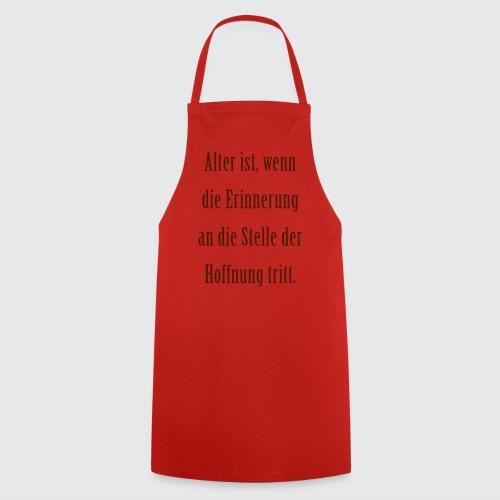 Das Alter - Kochschürze