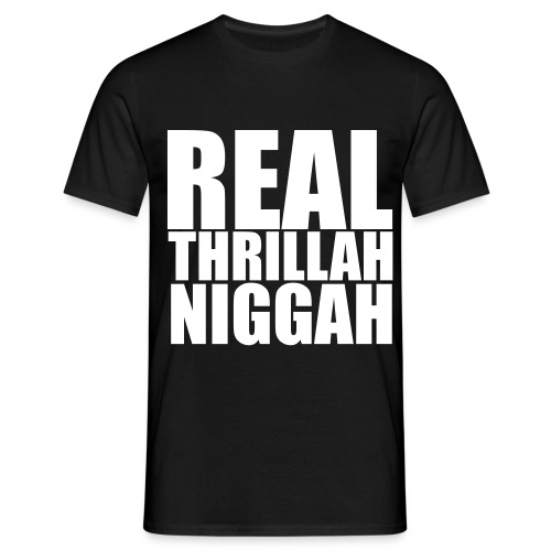 real trillah niggah witte letters - Mannen T-shirt