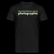 Tee shirts ~ Tee shirt Homme ~ trop de photoshop pas assez de photographie