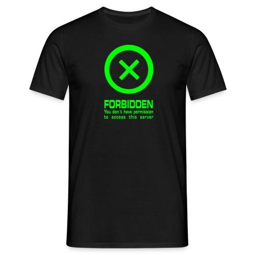 Forbidden! - Männer T-Shirt