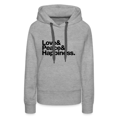 love peace happiness Hoodies & Sweatshirts