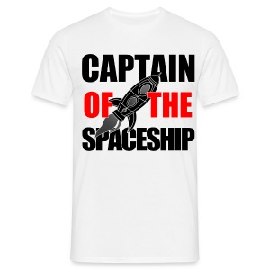 Captain of the Spaceship - Men's T-Shirt