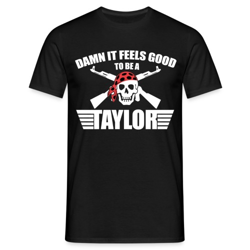 TRUELY TAYLOR'D - Men's T-Shirt