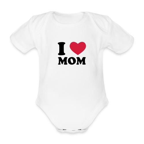 I LOVE MOM - Baby Bio-Kurzarm-Body