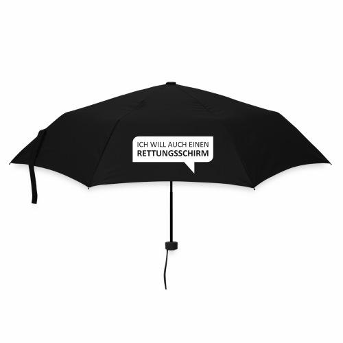 Ich will auch einen Rettungsschirm - Regenschirm (klein)