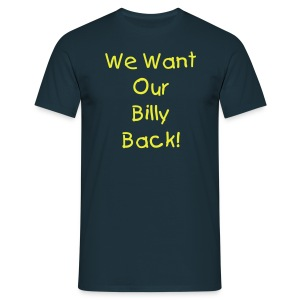 We Want... - Men's T-Shirt