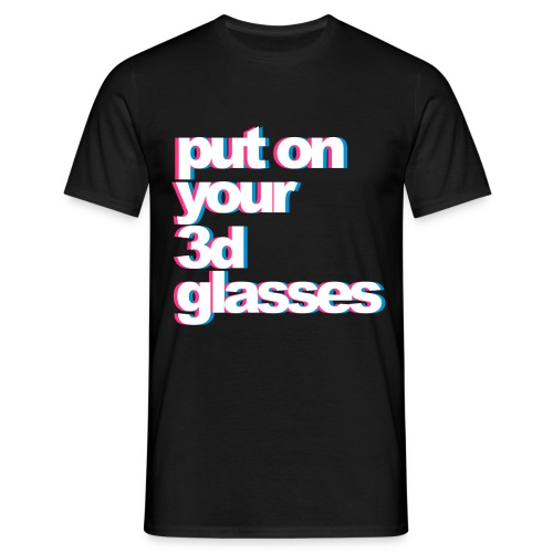 T-Shirt Put On your 3D Glasses - man - Maglietta da uomo