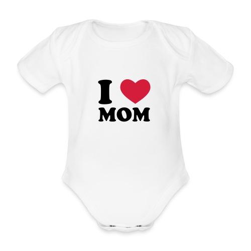 I LOVE MOM - Organic Short-sleeved Baby Bodysuit