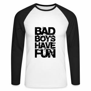 BAD BOYS HAVE FUN - Männer Baseballshirt langarm