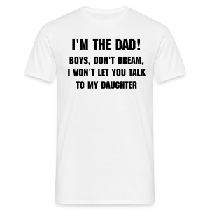 I'm the dad - T-shirt Homme