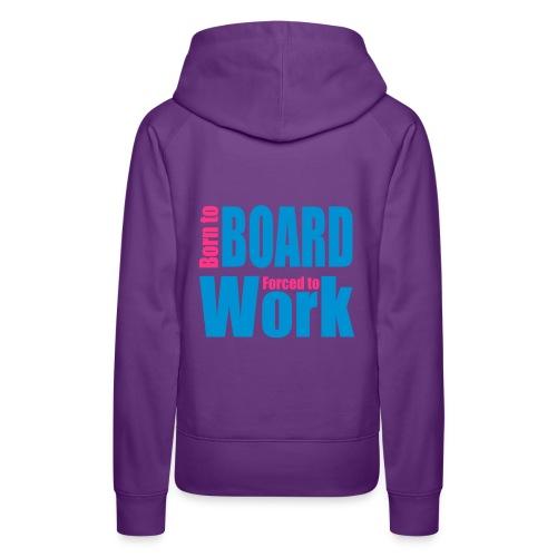 Born to Board Girlz - Frauen Premium Hoodie