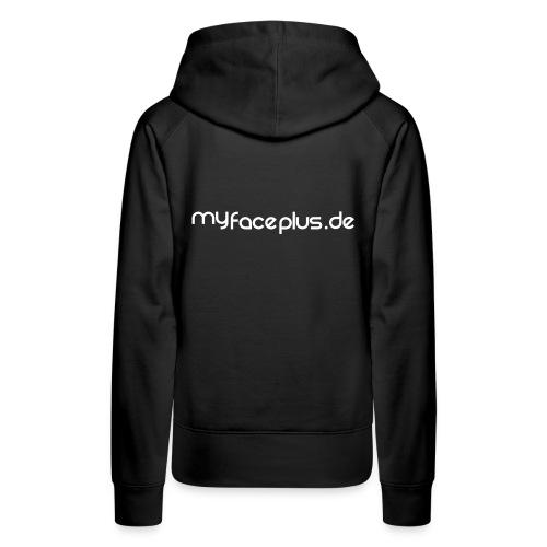 myFace+ Kaputzenpulli (Woman) - Frauen Premium Hoodie