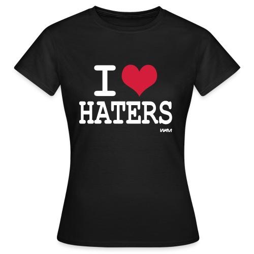 I love haters zwart dames - Vrouwen T-shirt