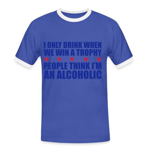 DRINK WHEN WIN A TROPHY - Men's Ringer Shirt