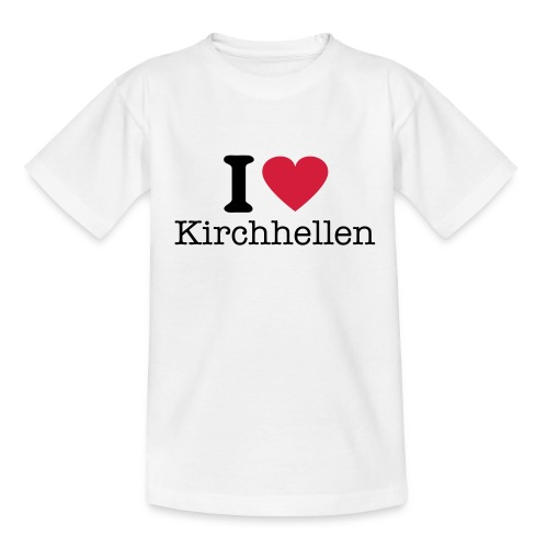 I love Kirchhellen - Teenager T-Shirt