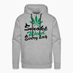 smoke weed every day Pullover