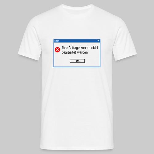 No Response (mit Rückseite) - Männer T-Shirt