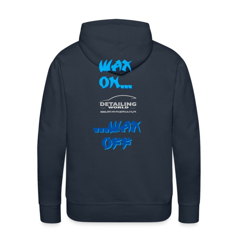 Detailing World 'Wax On...Wax Off' Hooded Fleece Top - Men's Premium Hoodie