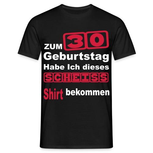 zum 30 Geburtstag - Männer T-Shirt