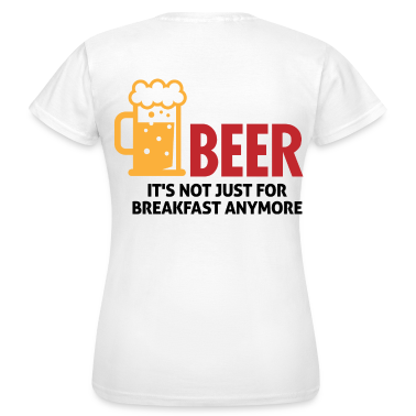 Beer For Breakfast 3 (dd)++ T-Shirts