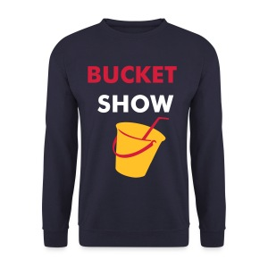 The Bucket Show Top - Men's Sweatshirt