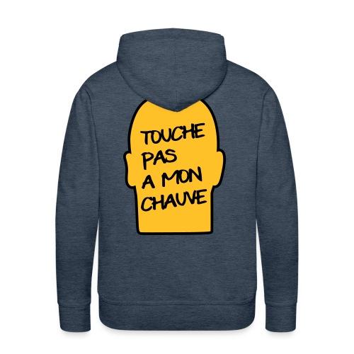 Sweet - Touche pas à mon chauve - Sweat-shirt à capuche Premium pour hommes